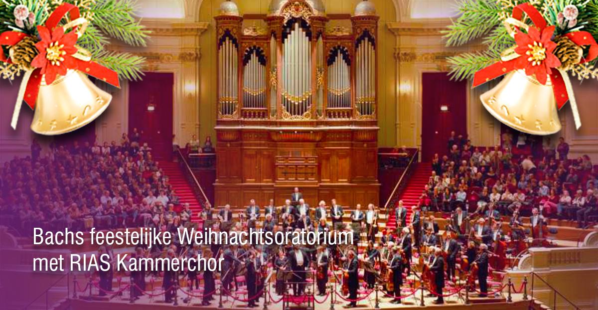 Bachs feestelijke Weihnachtsoratorium met RIAS Kammerchor